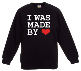 I WAS MADE BY LOVE