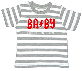 BABY I WILL ROCK YOU